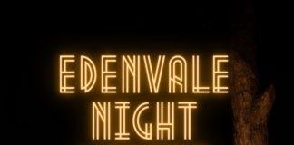 Edenvale Night Market Featuring Live Entertainment
